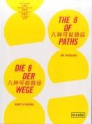 The 8 of Paths: Art in Beijing