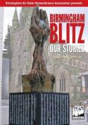 Birmingham Blitz: Our Stories