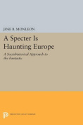 A Specter is Haunting Europe