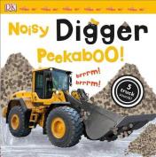 Noisy Digger Peekaboo! [Board Book]