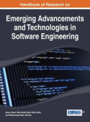 Handbook of Research on Emerging Advancements and Technologies in Software Engineering