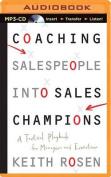 Coaching Salespeople Into Sales Champions [Audio]
