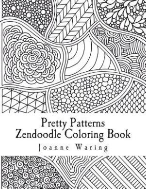 Pretty Patterns Zendoodle Coloring Book 12 To Color