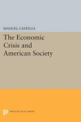 The Economic Crisis and American Society