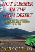 Hot Summer in the High Desert
