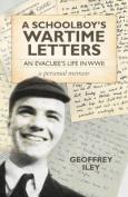 A Schoolboy's Wartime Letters