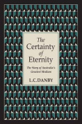 The Certainty of Eternity