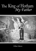 The King of Hotham: my father