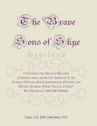 The Brave Sons of Skye [Scotland]