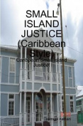 Small Island Justice