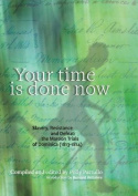 Your Time is Done Now