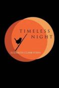 Timeless Night