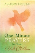 One-Minute Prayers(r) for Your Adult Children