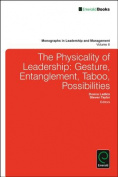 The Physicality of Leadership