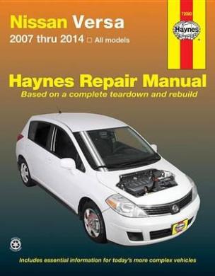 fits Nissan Versa Automotive Repair Manual: 2007-2014 (Haynes Automotive Repair Manuals)