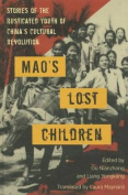 Mao's Lost Children