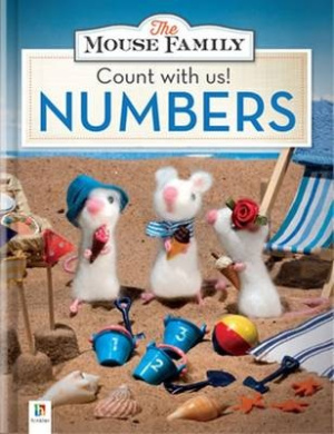 Mouse Family: Count With Us! Numbers (Mouse Family)