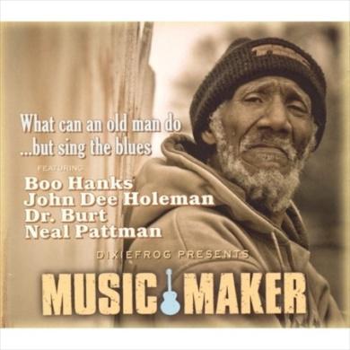 Music Maker (What Can an Old Man Do) [Digipak]