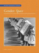Gender: Space (Gender Studies)