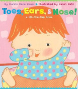 Toes, Ears, & Nose!  : A Lift-The-Flap Book (Lap Edition) [Board book]