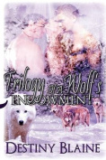 Trilogy of a Wolf's Endowment