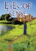 Eyes of Sense: Book 2