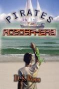 Pirates in the Robosphere