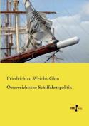 Osterreichische Schiffahrtspolitik [GER]