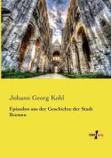 Episoden Aus Der Geschichte Der Stadt Bremen [GER]