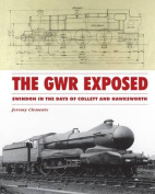 The GWR Exposed