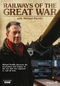 Railways of the Great War With Michael Portillo [Region 2]