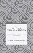 On Face Transplantation