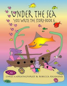 Under the Sea - You Write the Story - Book 6