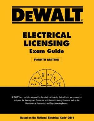 Dewalt Electrical Licensing Exam Guide: Based on the NEC 2014 (Dewalt)