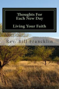 Thoughts for Each New Day - Living Your Faith
