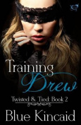 Training Drew