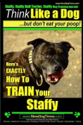 Staffy, Staffy Bull Terrier, Staffy Dog Training AAA Akc