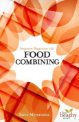 Improve Digestion with Food Combining
