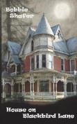 House on Blackbird Lane