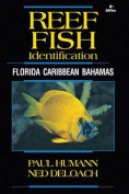 Reef Fish Identification - Florida Caribbean Bahamas - 4th Edition