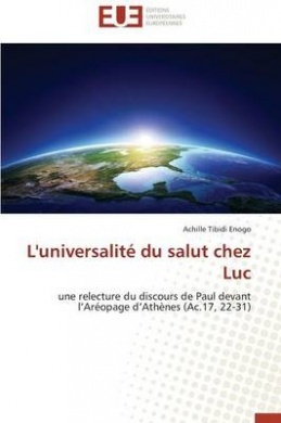 L'Universalite Du Salut Chez Luc (Omn.Univ.Europ.)