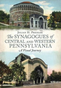 The Synagogues of Central and Western Pennsylvania