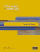 New Ways for Families Parent Workbook