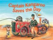 Captain Kangaroo Saves the Day