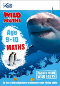 Maths Age 9-10 (Letts Wild About)