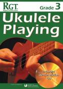 Rgt Grade Three Ukulele Playing