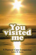 You Visited Me