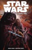 Star Wars - Rebel Girl: v.3