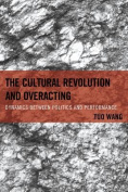 The Cultural Revolution and Overacting