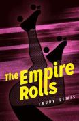 The Empire Rolls: A Novel